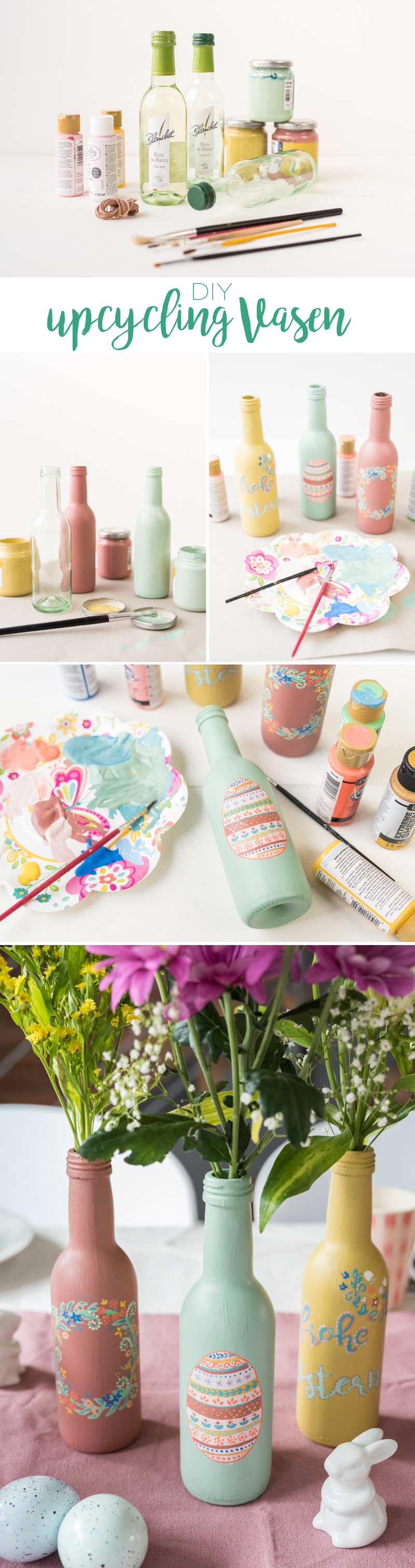 DIY Anleitung für selbstgemachte upcycling Vasen aus Weinflaschen in Pastellfarben als Tischdeko zu Ostern