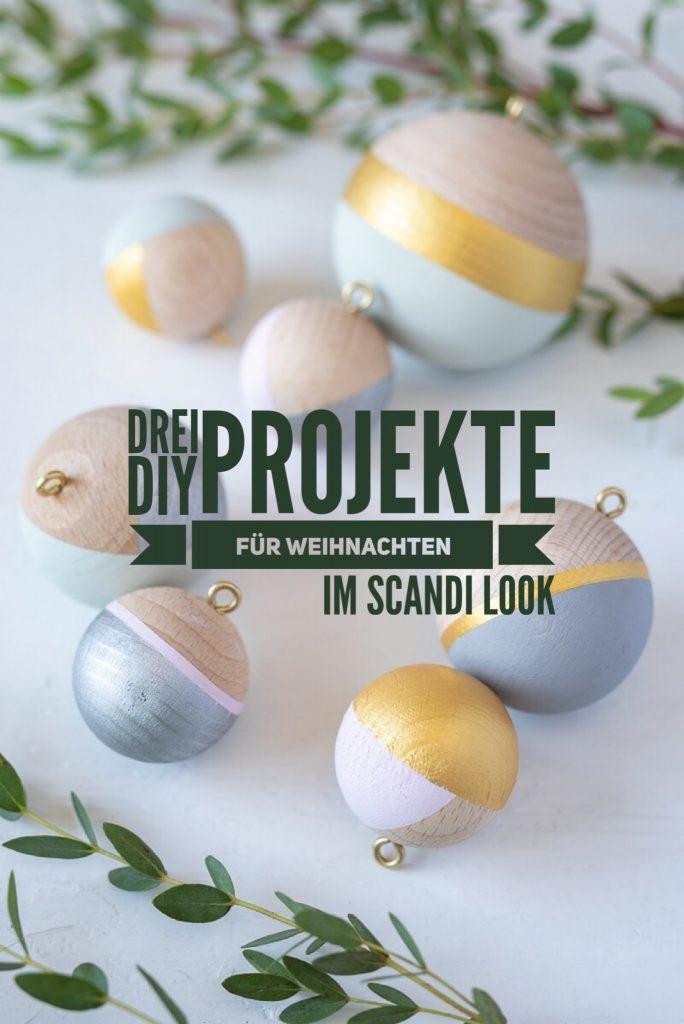 Anleitung für drei DIY Projekte für Deko zu Weihnachten im scandi Look aus Holz