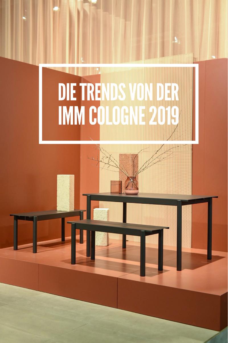 Trends und Dekoideen von der Möbelmesse Imm Cologne 2019